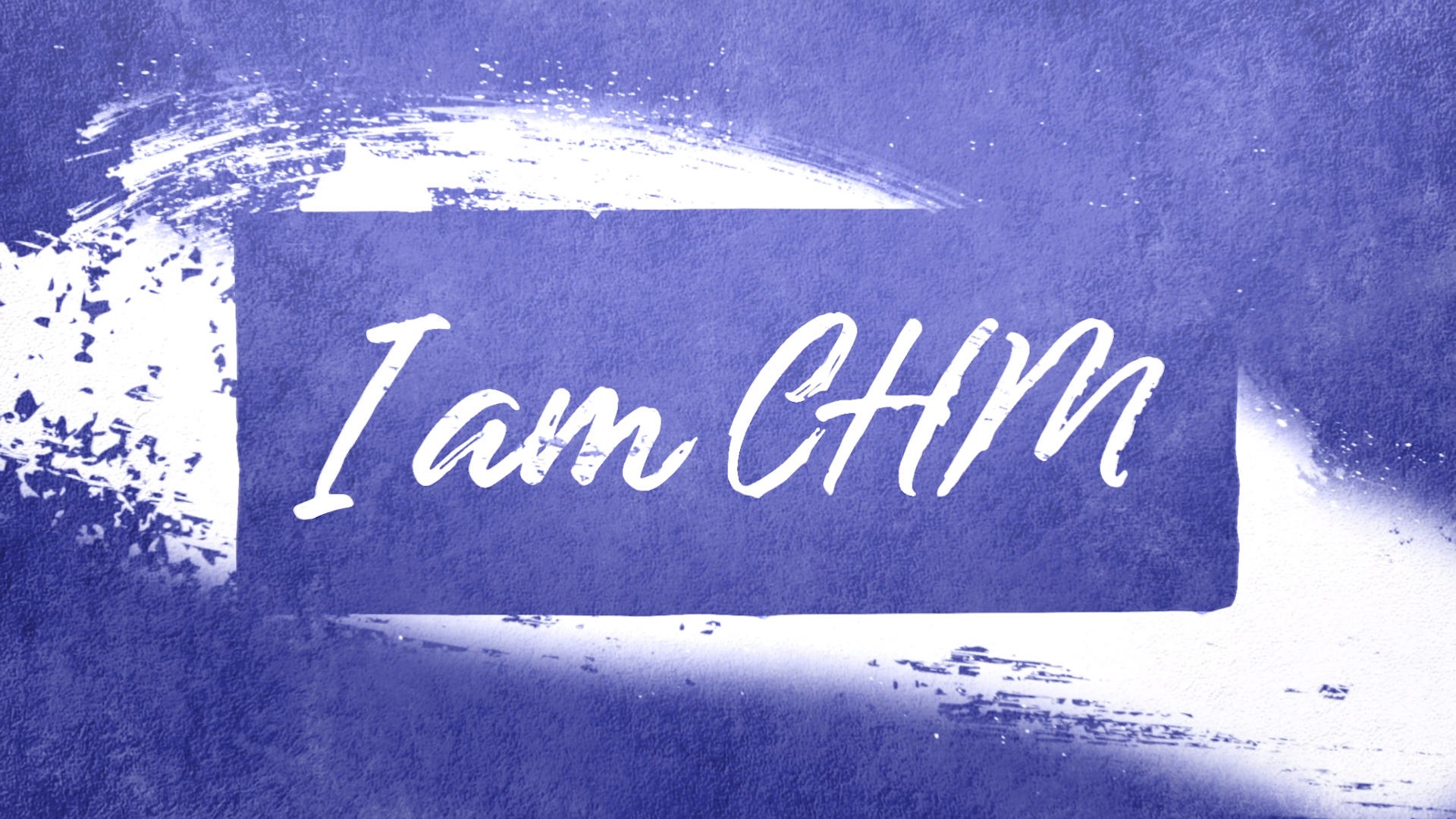 #IamCHM_StaffCompilation2.png